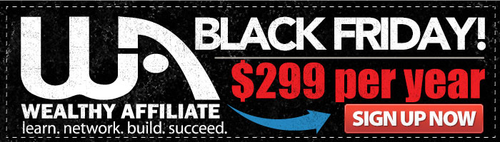 Wealthy Affiliate Black Friday Sale!